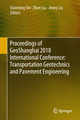 Proceedings of GeoShanghai 2018 International Conference: Transportation Geotechnics and Pavement Engineering