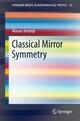 Classical Mirror Symmetry