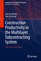 Construction Productivity in the Multilayer Subcontracting System