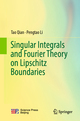 Singular Integrals and Fourier Theory on Lipschitz Boundaries
