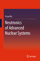 Neutronics of Advanced Nuclear Systems