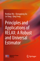 Principles and Applications of RELAX: A Robust and Universal Estimator