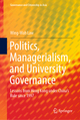 Politics, Managerialism, and University Governance