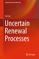 Uncertain Renewal Processes