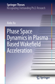 Phase Space Dynamics in Plasma Based Wakefield Acceleration