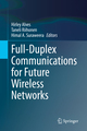Full-Duplex Communications for Future Wireless Networks