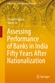 Assessing Performance of Banks in India Fifty Years After Nationalization