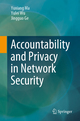 Accountability and Privacy in Network Security