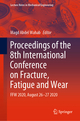 Proceedings of the 8th International Conference on Fracture, Fatigue and Wear