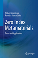 Zero Index Metamaterials