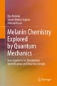Melanin Chemistry Explored by Quantum Mechanics