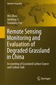Remote Sensing Monitoring and Evaluation of Degraded Grassland in China