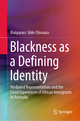 Blackness as a Defining Identity