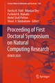 Proceeding of First Doctoral Symposium on Natural Computing Research